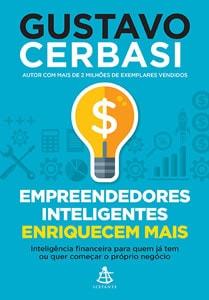Livro-Gustavo-Cerbasi-Empreendedores-Inteligentes-Enriquecem-Mais